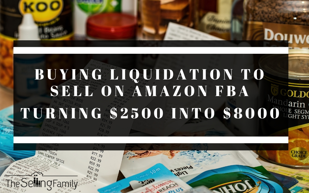 Buying Liquidation To Sell On Amazon FBA Turning $2500