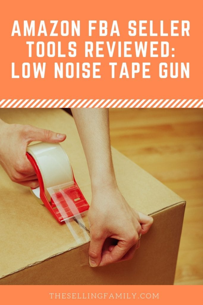 Amazon FBA Seller Tools Reviewed - Low Noise Tape Gun