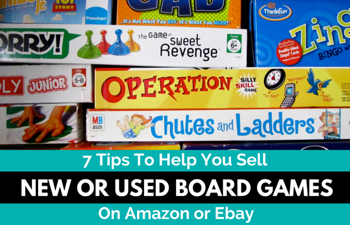 7 Tips To Help You Sell New & Used Board Games On Amazon or Ebay