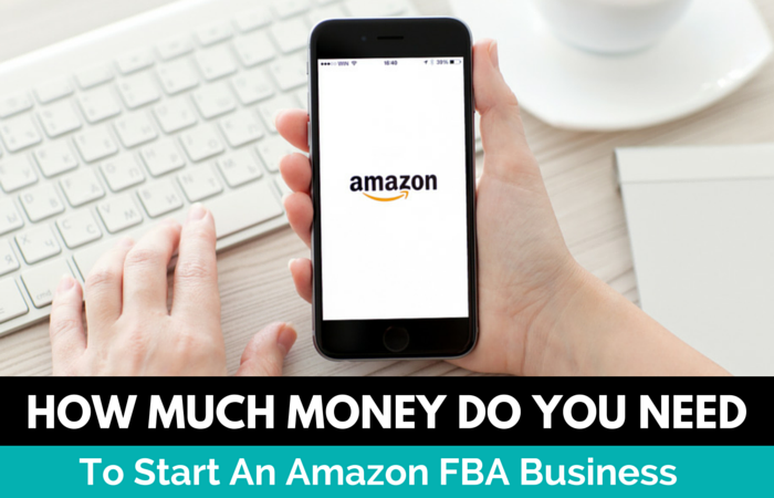 How Much Money Do You Need To Start An Amazon FBA Business
