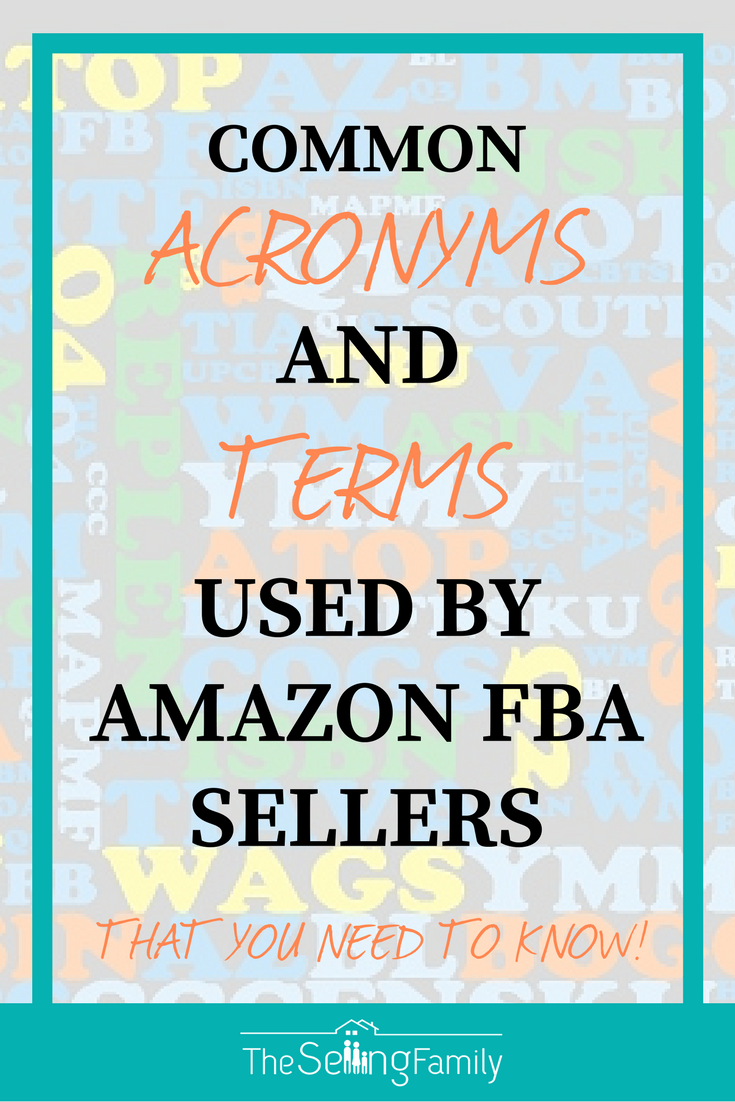 Common Acronyms Terms Used By Amazon FBA Sellers