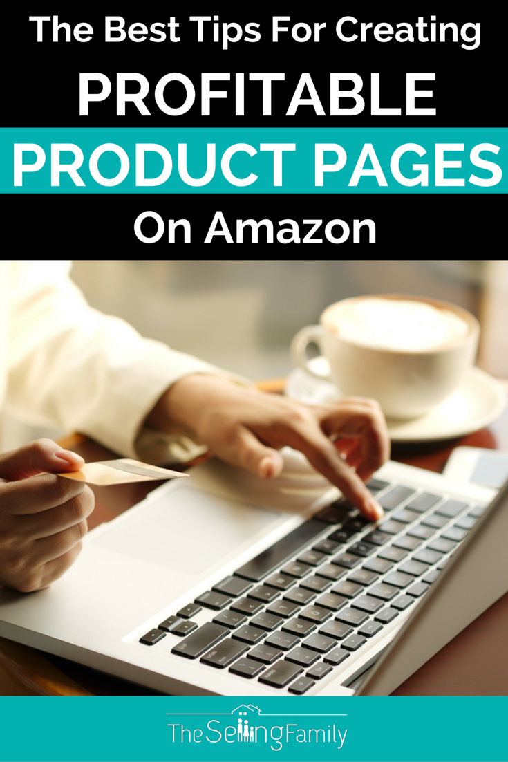 The Best Tips For Creating Profitable Product Pages On Amazon