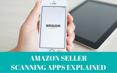 Amazon Seller Scanning Apps Explained