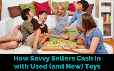 How Savvy Sellers Cash In with Used (and New) Toys