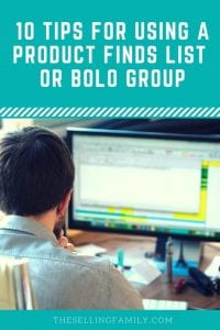 Top 10 Tips for Using A Product Finds List or BOLO Group