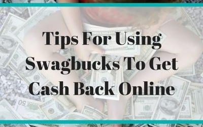 Tips For Using Swagbucks To Get Cash Back Online
