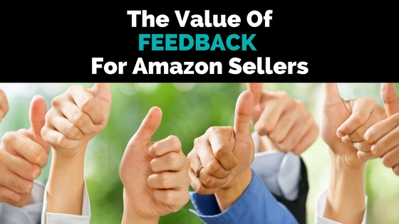 The Value of Feedback For Amazon Sellers