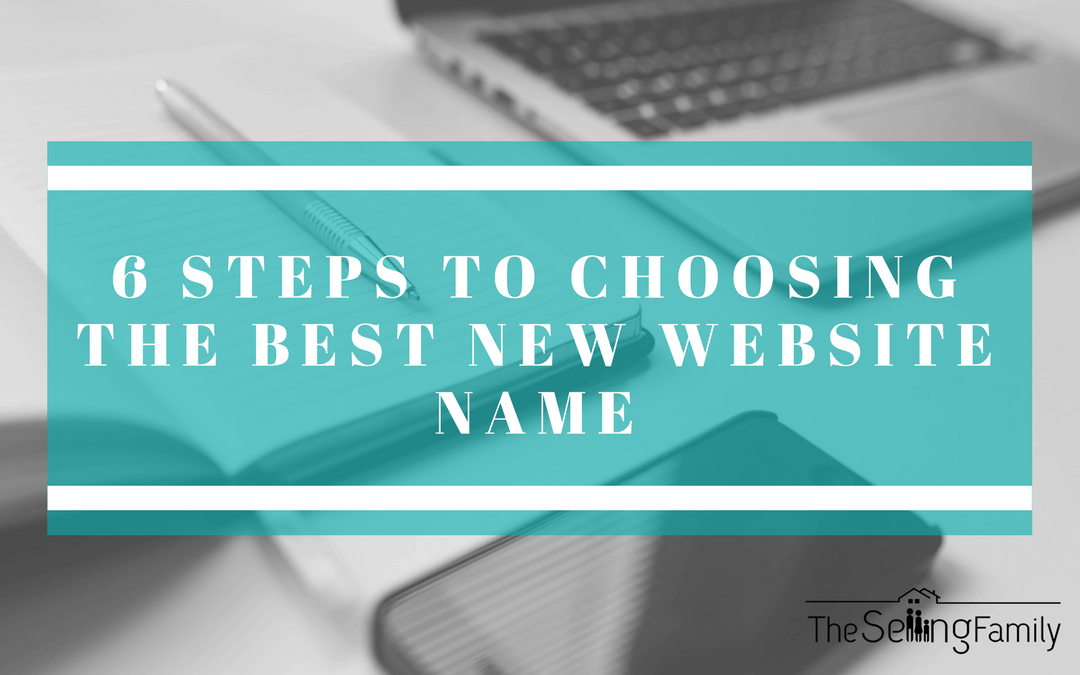 6 Steps For Choosing The Perfect Name For Your New Blog