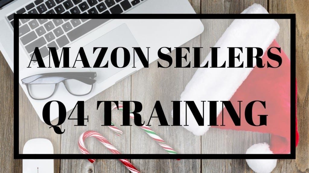 Amazon Seller Q4 Training From The Selling Family will make sure you are ready to rock and roll this Q4.