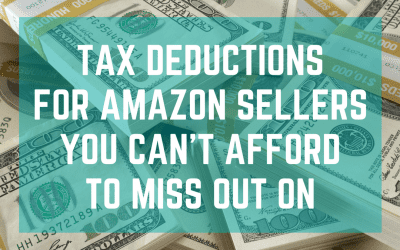 Tax Deductions For Amazon Sellers You Can't Afford To Miss Out On