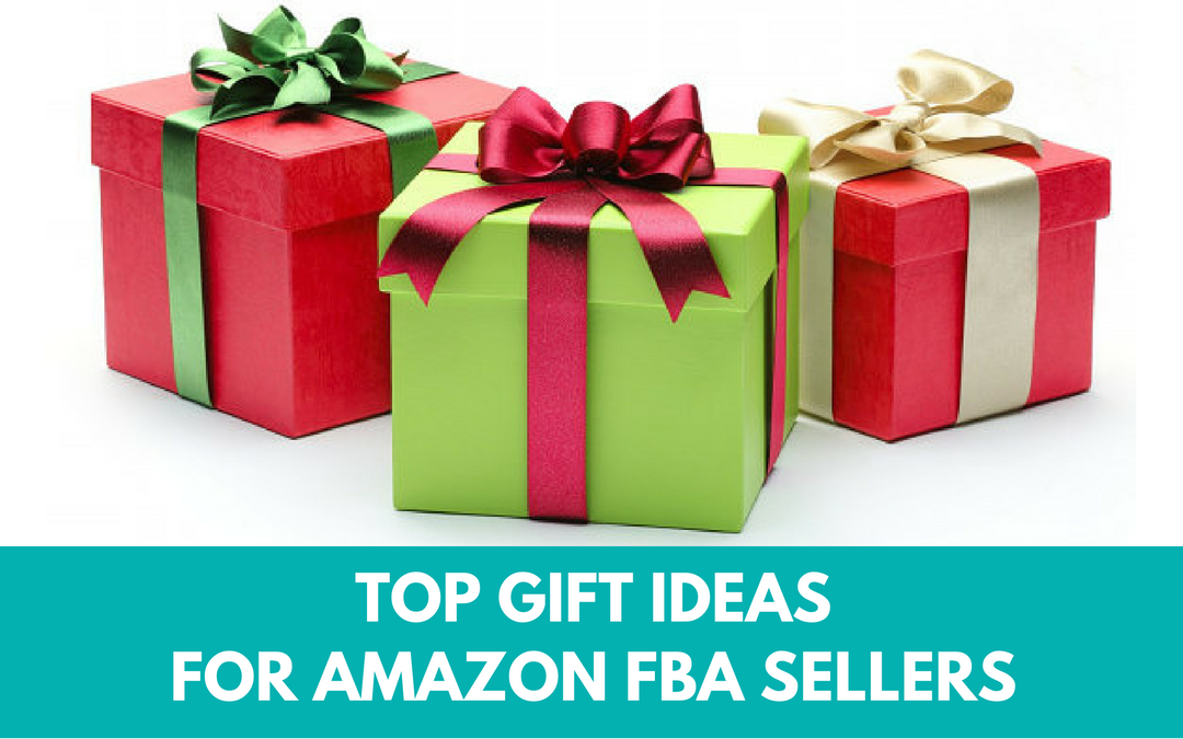 Top Gift Ideas for Amazon FBA Sellers