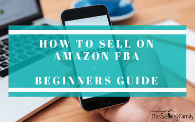 How To Sell On Amazon FBA In 2018 – Beginners Guide