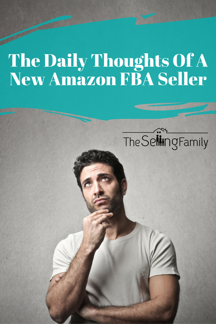 The Daily Thoughts Of An Amazon FBA Seller