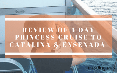 4 Day Princess Cruise From Los Angeles To Ensenada Mexico – The Selling Family Travel Review