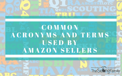 Common Acronyms & Terms Used By Amazon FBA Sellers