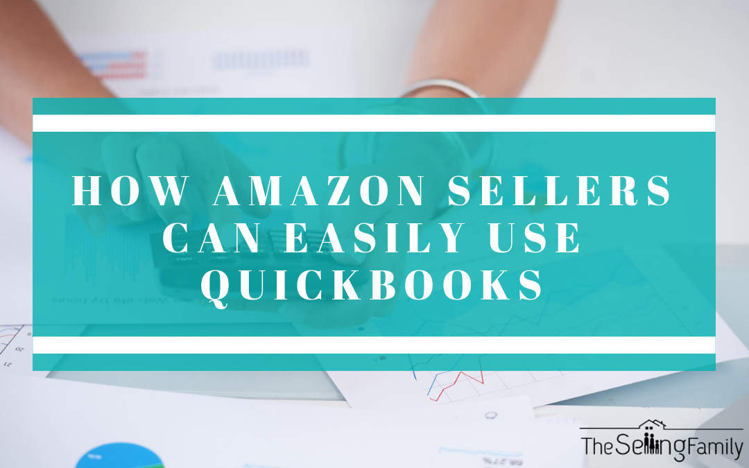QuickBooks for Amazon Sellers: An Accounting Pro Shares Her Tips