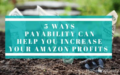 5 Ways Payability Can Help You Increase Your Amazon Profits