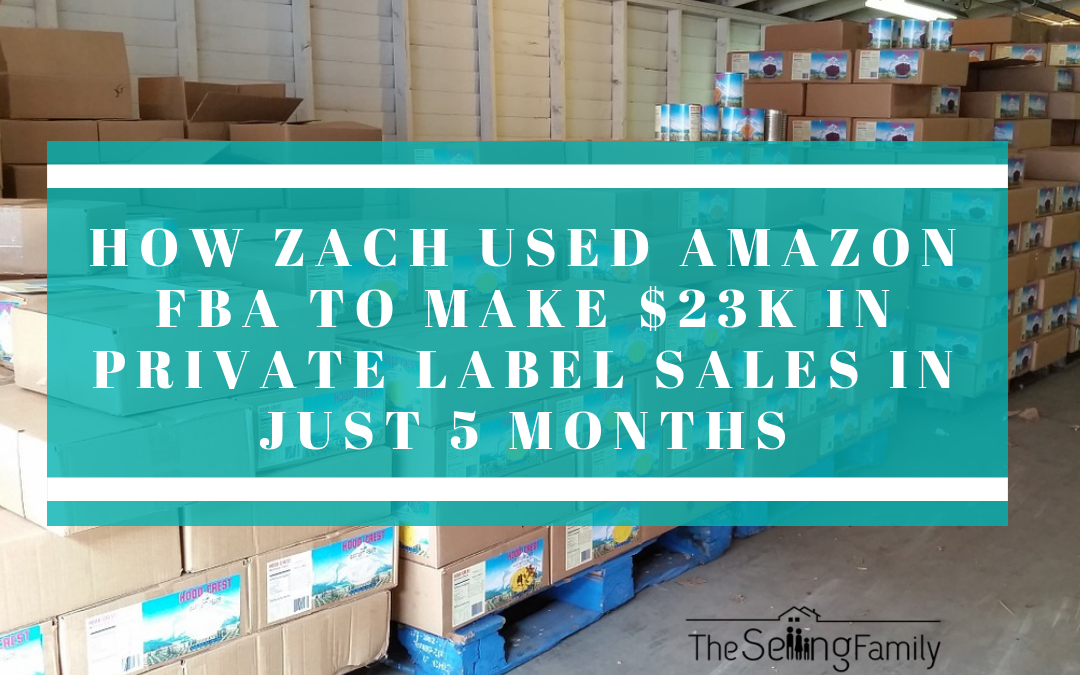How Zach Used Amazon FBA to Make $23k in Private Label Sales in Just 5 Months