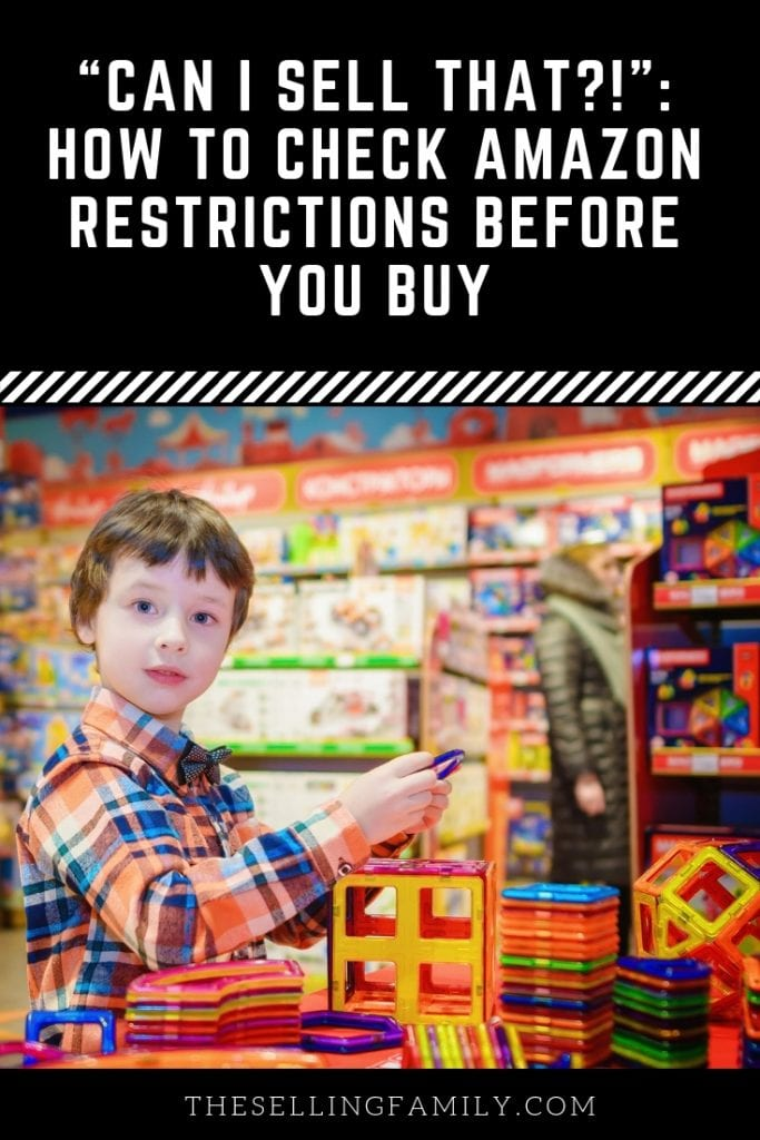 """Can I Sell That?!"": How to Check Amazon Restrictions Before You Buy"