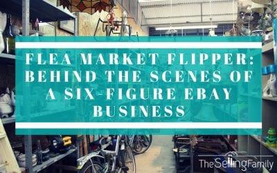 Flea Market Flipper: Behind the Scenes of a Six-Figure eBay Business