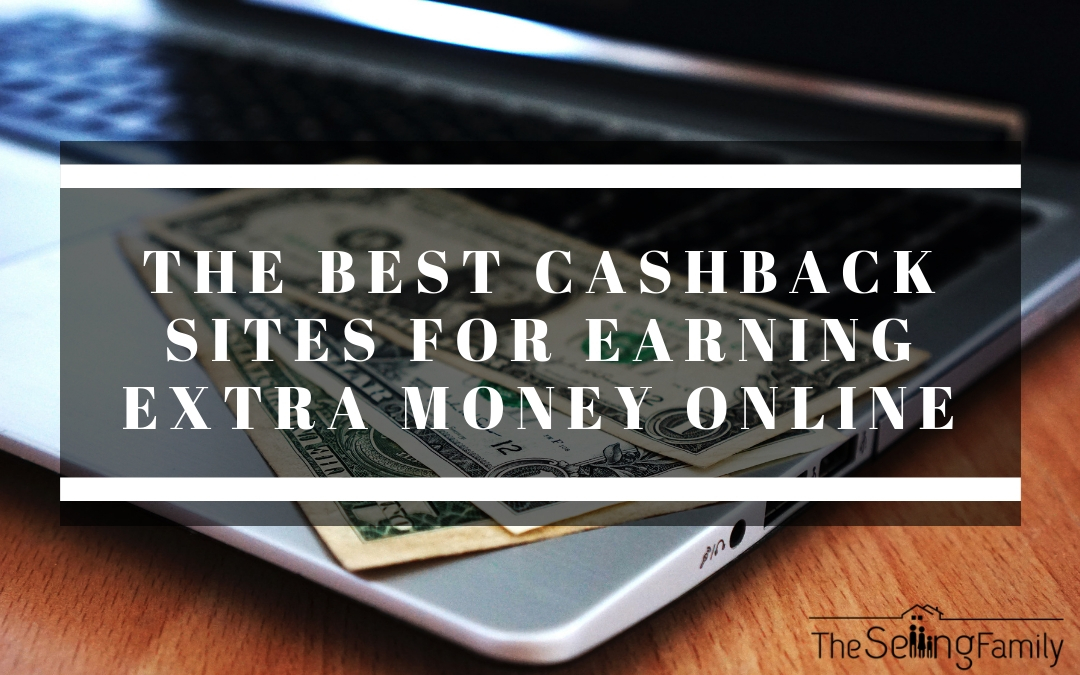 The Best Cashback Sites for Earning Extra Money Online